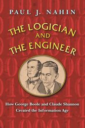 The Logician and the Engineer by Paul J. Nahin