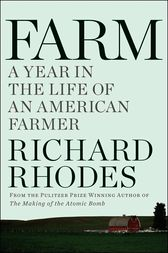 Farm by Richard Rhodes