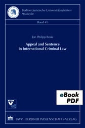 Appeal and Sentence in International Criminal Law by Jan Philipp Book