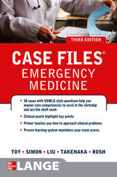 Case Files Emergency Medicine, Third Edition by Eugene C. Toy