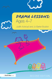 Drama Lessons: Ages 4-7 by Judith Ackroyd
