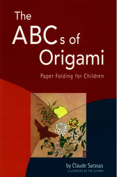 The ABC's of Origami by Claude Sarasas