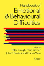 Handbook of Emotional and Behavioural Difficulties by Peter Clough