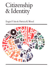 Citizenship and Identity by Engin F. Isin