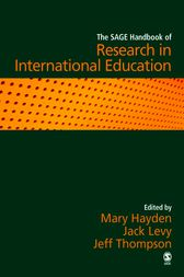 The SAGE Handbook of Research in International Education by Mary Hayden
