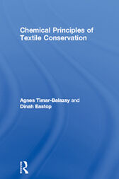 Chemical Principles of Textile Conservation by Agnes Timar-Balazsy