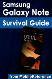 Samsung Galaxy Note Survival Guide by Toly K