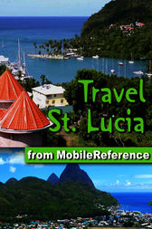 Travel St. Lucia by MobileReference