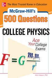 McGraw-Hill's 500 College Physics Questions by Alvin Halpern