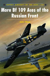 More Bf 109 Aces of the Russian Front by John Weal