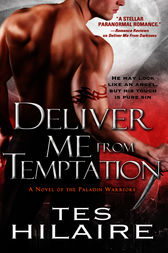 Deliver Me From Temptation by Tes Hilaire