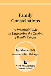 Family Constellations by Joy Manne