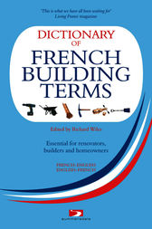 Dictionary of French Building Terms by Richard Wiles