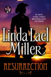 Resurrection by Linda Lael Miller