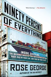Ninety Percent of Everything by Rose George