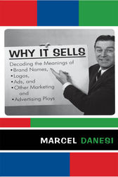 Why It Sells by Marcel Danesi