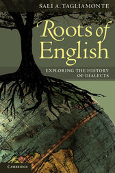 Roots of English by Sali A. Tagliamonte