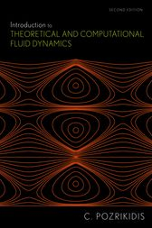 Introduction to Theoretical and Computational Fluid Dynamics by Constantine Pozrikidis