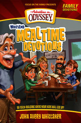 Whit's End Mealtime Devotions by Crystal Bowman