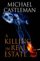 A Killing in Real Estate by Michael Castleman