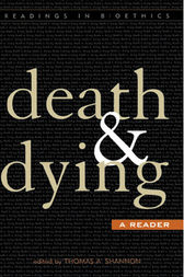 Death and Dying by Thomas A. Shannon