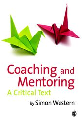 Coaching and Mentoring by Simon Western