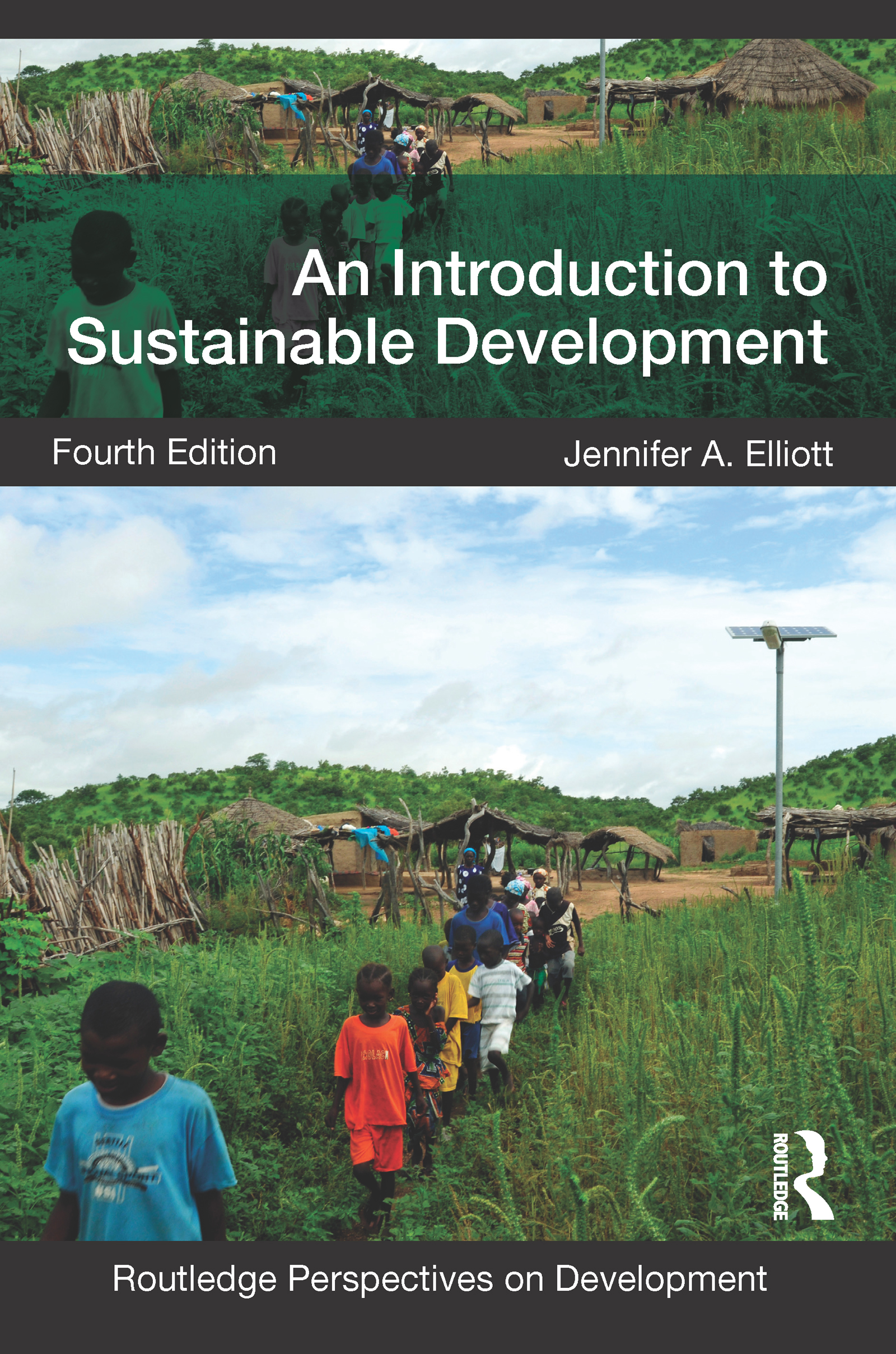 Download Ebook An Introduction to Sustainable Development (4th ed.) by Jennifer Elliott Pdf