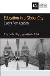 Education in a Global City by Tim Brighouse