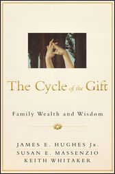 The Cycle of the Gift by James E. Hughes