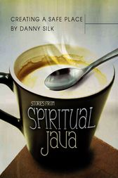 Creating a Safe Place: Stories from Spiritual Java