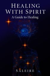 Healing with Spirit by Saleire