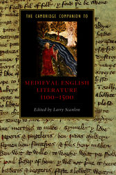 The Cambridge Companion to Medieval English Literature 1100–1500 by Larry Scanlon