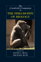 The Cambridge Companion to the Philosophy of Biology by David L. Hull