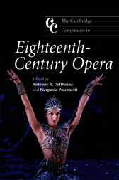 The Cambridge Companion to Eighteenth-Century Opera by Anthony R. DelDonna
