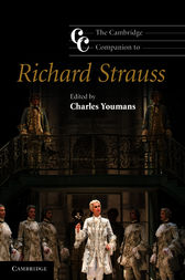 The Cambridge Companion to Richard Strauss by Charles Youmans