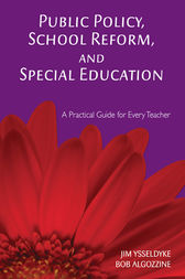Public Policy, School Reform, and Special Education by James E. Ysseldyke