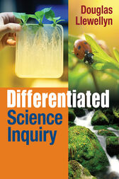 Differentiated Science Inquiry by Douglas J. Llewellyn