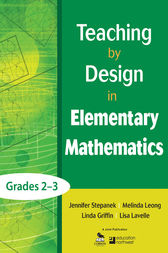 Teaching by Design in Elementary Mathematics, Grades 2–3