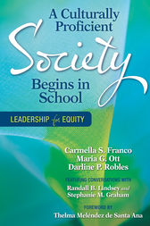 A Culturally Proficient Society Begins in School by Carmella S. Franco