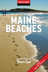 Maine Beaches by Publishers of Down East