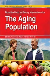 Bioactive Food as Dietary Interventions for the Aging Population by Ronald Ross Watson