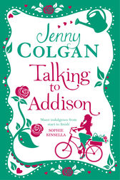 Talking to Addison by Jenny Colgan