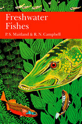 British Freshwater Fish (Collins New Naturalist Library, Book 75) by P. S. Maitland