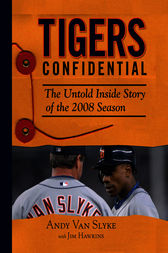 Tigers Confidential by Andy Van Slyke