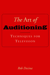 The Art of Auditioning by Rob Decina