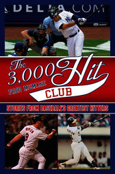 The 3,000 Hit Club by Fred McMane