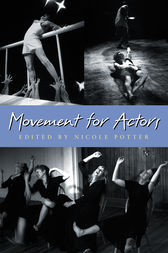 Movement for Actors by Nicole Potter
