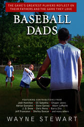 Baseball Dads by Wayne Stewart