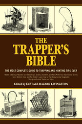 The Trapper's Bible by Eustace Hazard Livingston