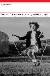 Exactly My Own Length by Olivia McCannon